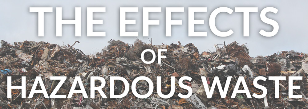 Effects of Hazardous Waste