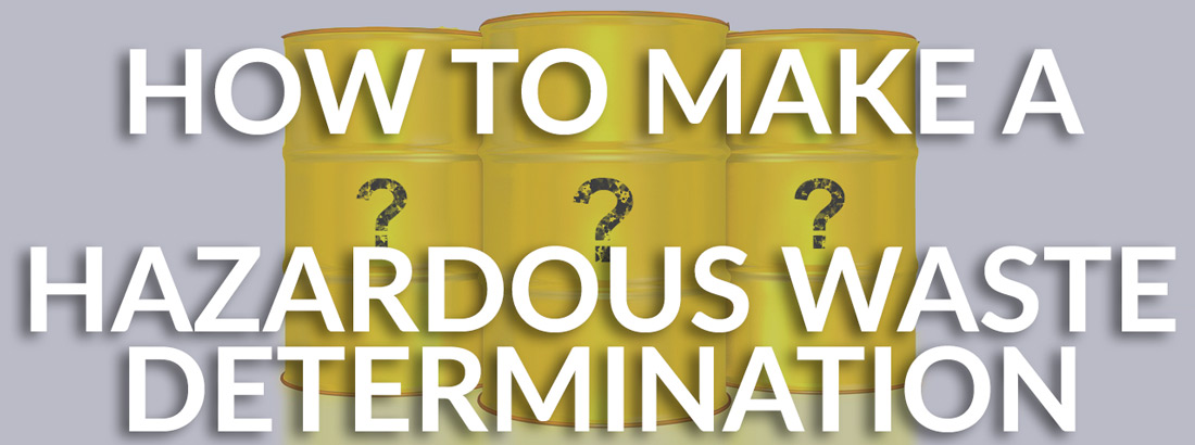 Hazardous Waste Determination